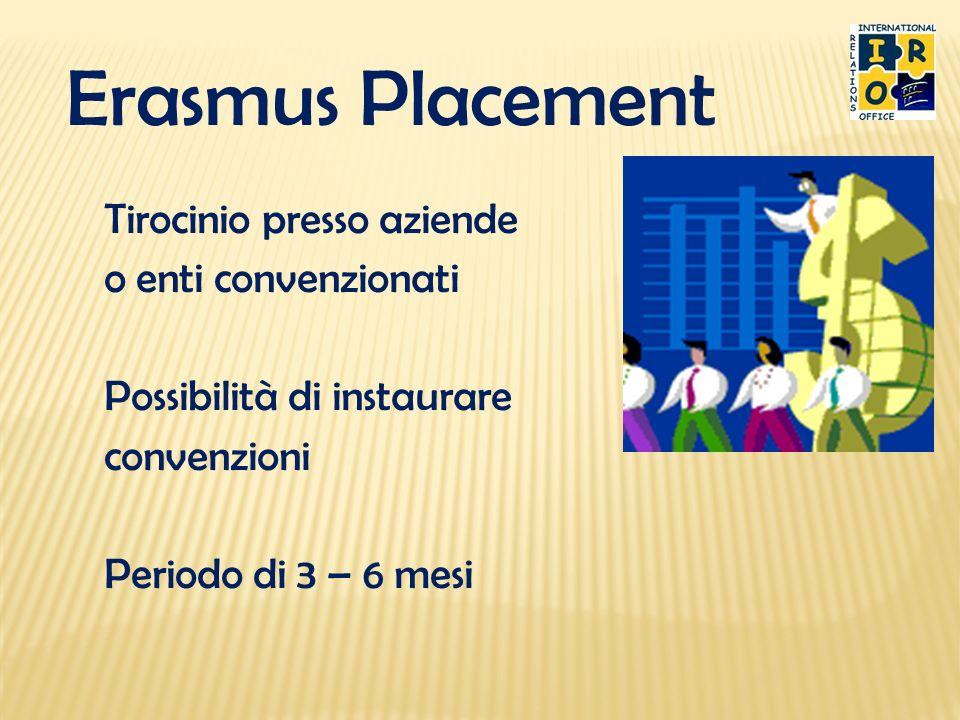 Erasmus Placement Tirocinio presso aziende o enti convenzionati