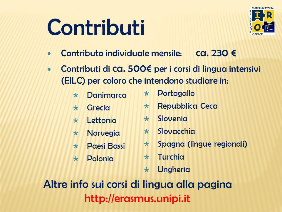 Altre info sui corsi di lingua alla pagina http://erasmus.unipi.it