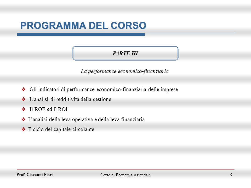 PROGRAMMA DEL CORSO PARTE III La performance economico-finanziaria