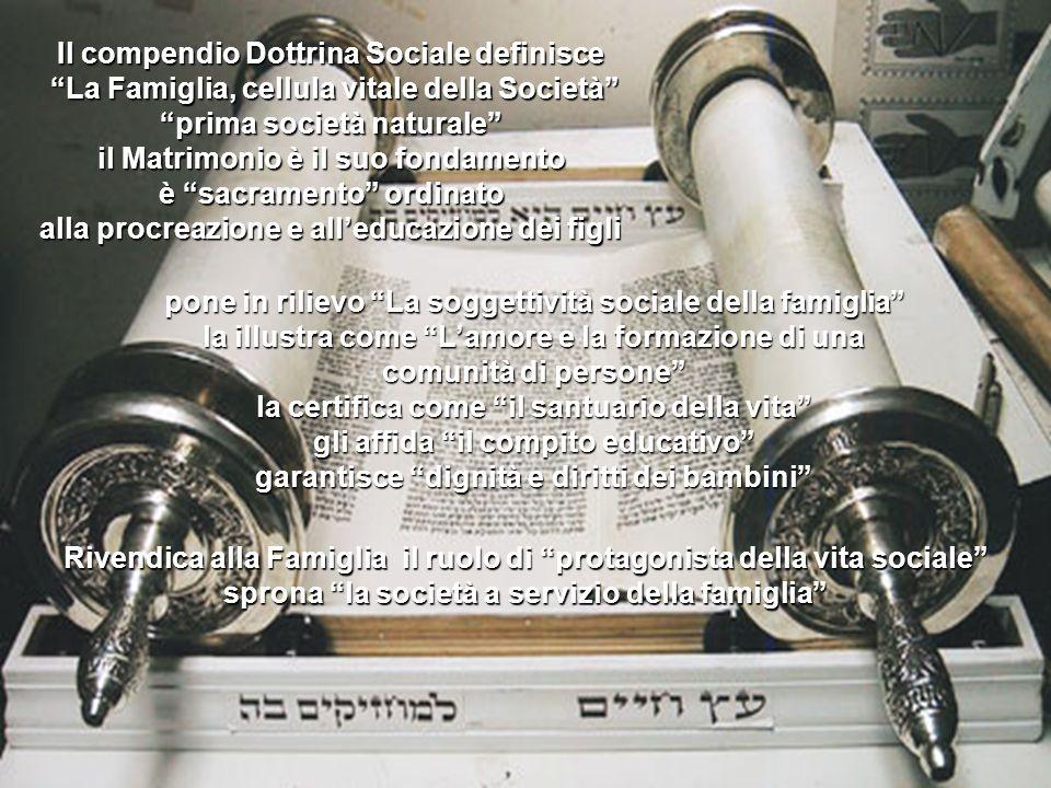Il compendio Dottrina Sociale definisce