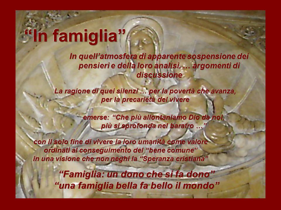 In famiglia Famiglia: un dono che si fa dono