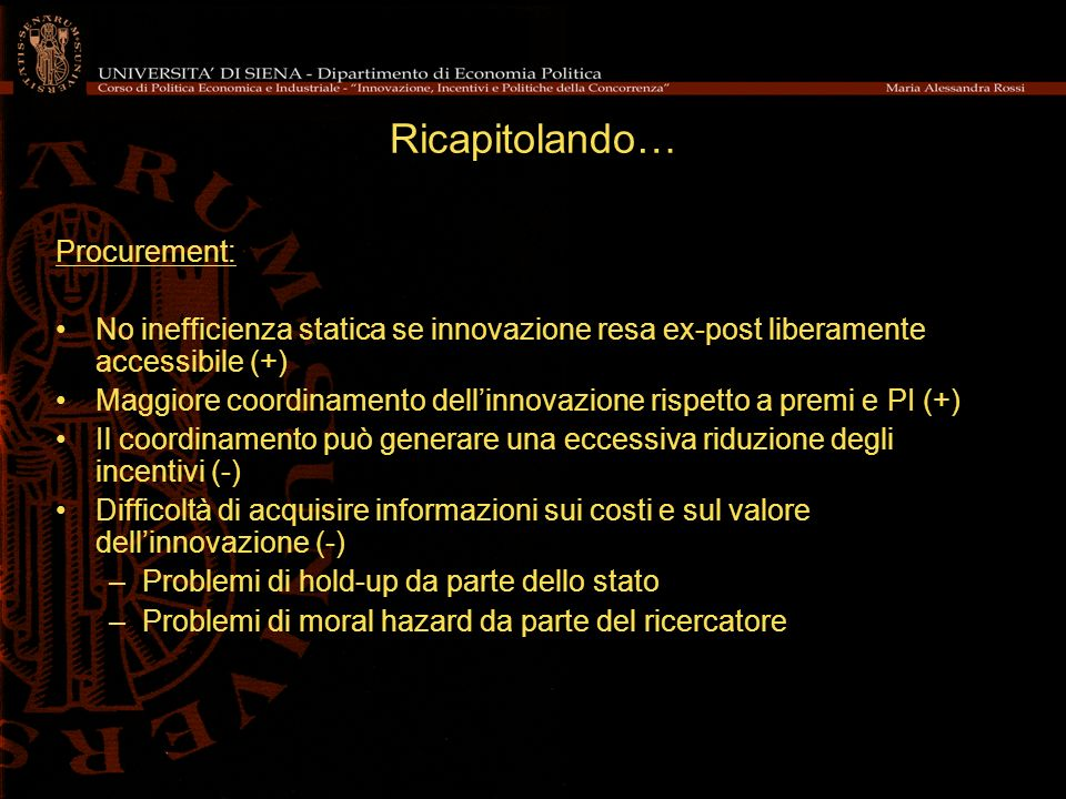 Ricapitolando… Procurement: