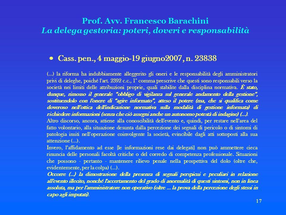  Cass. pen., 4 maggio-19 giugno2007, n. 23838