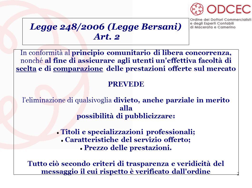 Legge 248/2006 (Legge Bersani) Art. 2