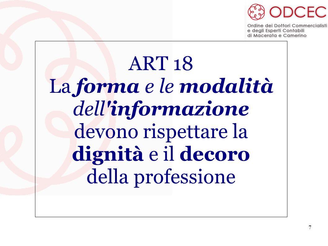 ART 18 La forma e le modalità. dell informazione.