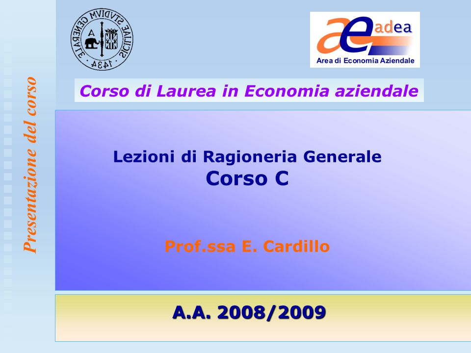 Lezioni di Ragioneria Generale Corso C Prof.ssa E. Cardillo