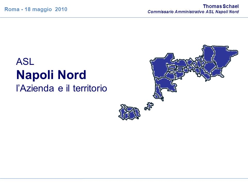 Napoli Nord ASL l'Azienda e il territorio Roma - 18 maggio 2010