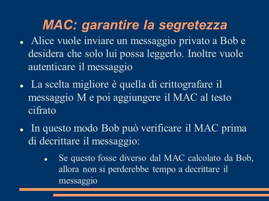 MAC: garantire la segretezza