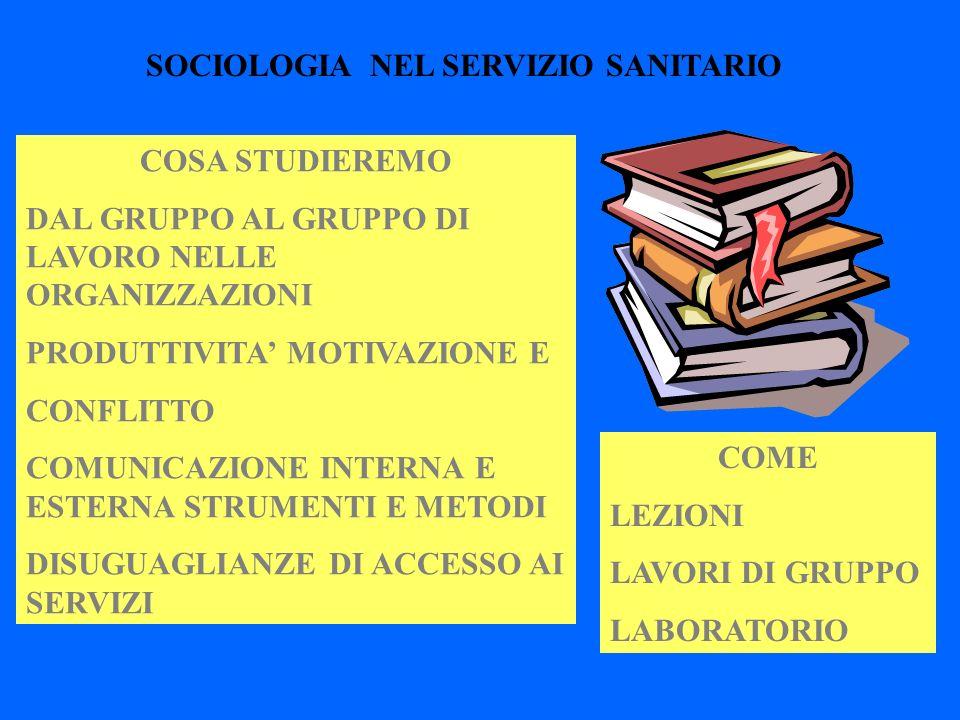SOCIOLOGIA NEL SERVIZIO SANITARIO
