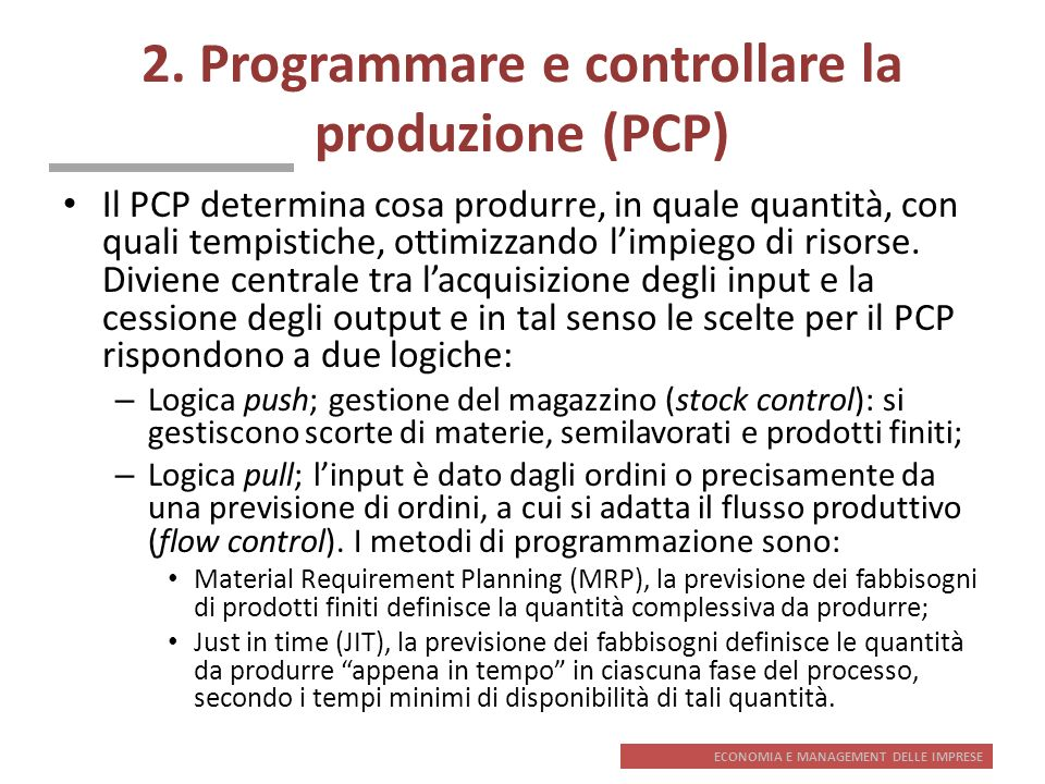 2. Programmare e controllare la produzione (PCP)