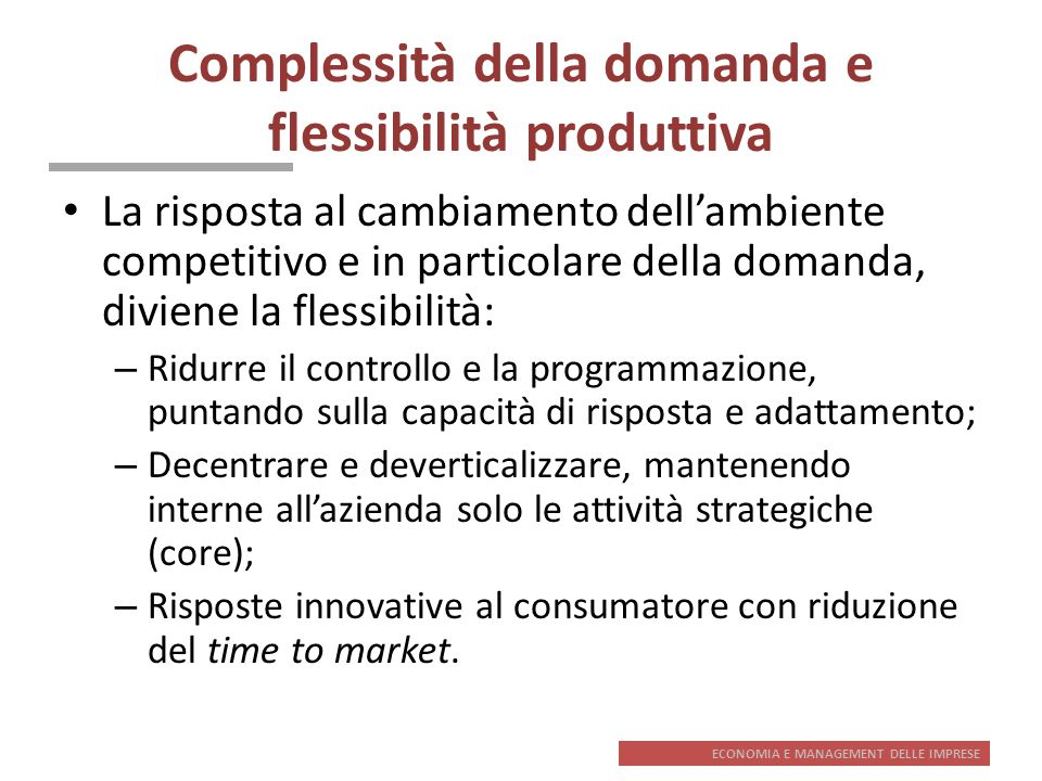 Complessità della domanda e flessibilità produttiva