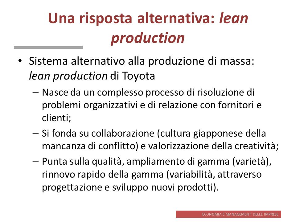 Una risposta alternativa: lean production