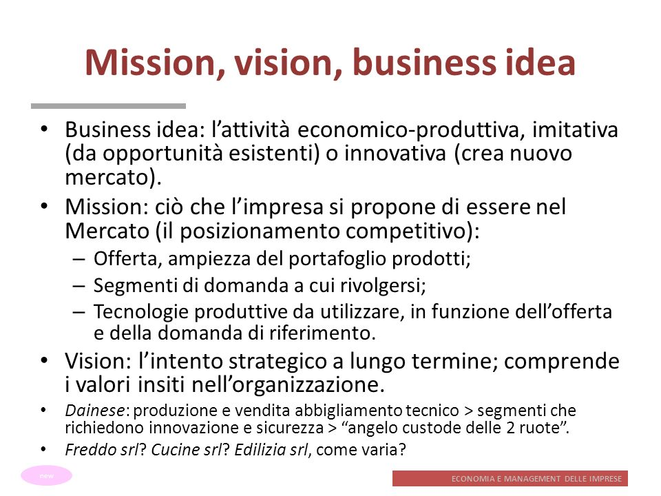 Mission, vision, business idea