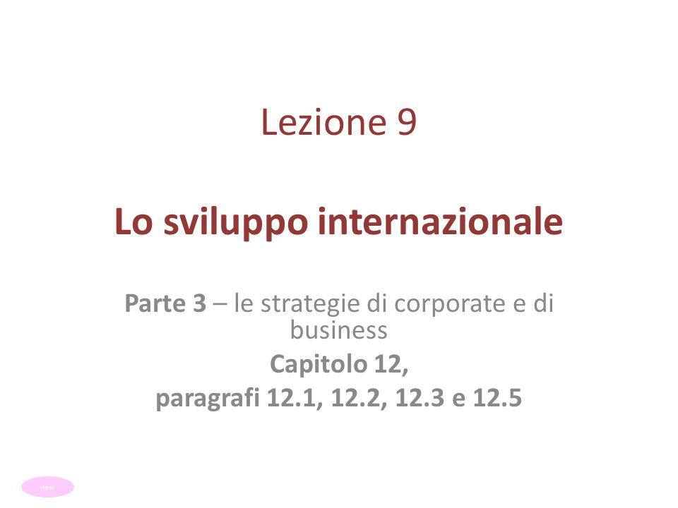 Lezione 9 Lo sviluppo internazionale