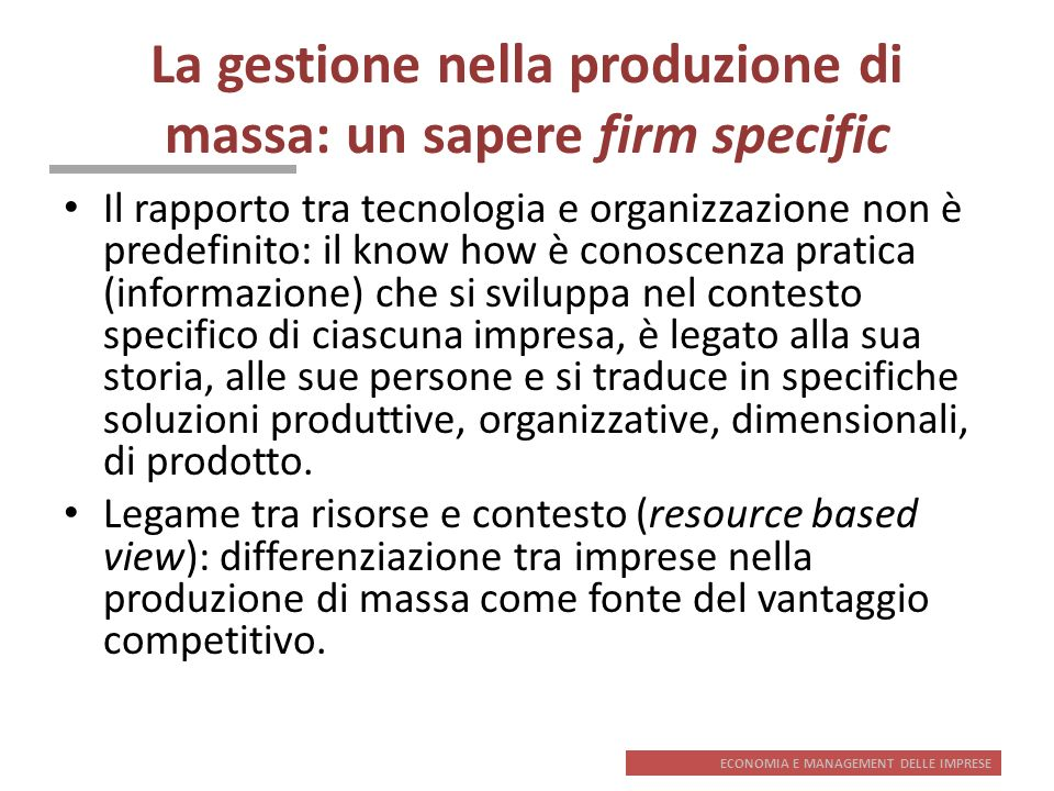 La gestione nella produzione di massa: un sapere firm specific