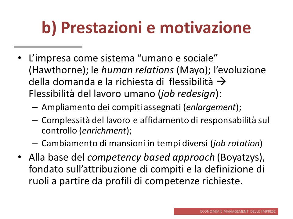 b) Prestazioni e motivazione