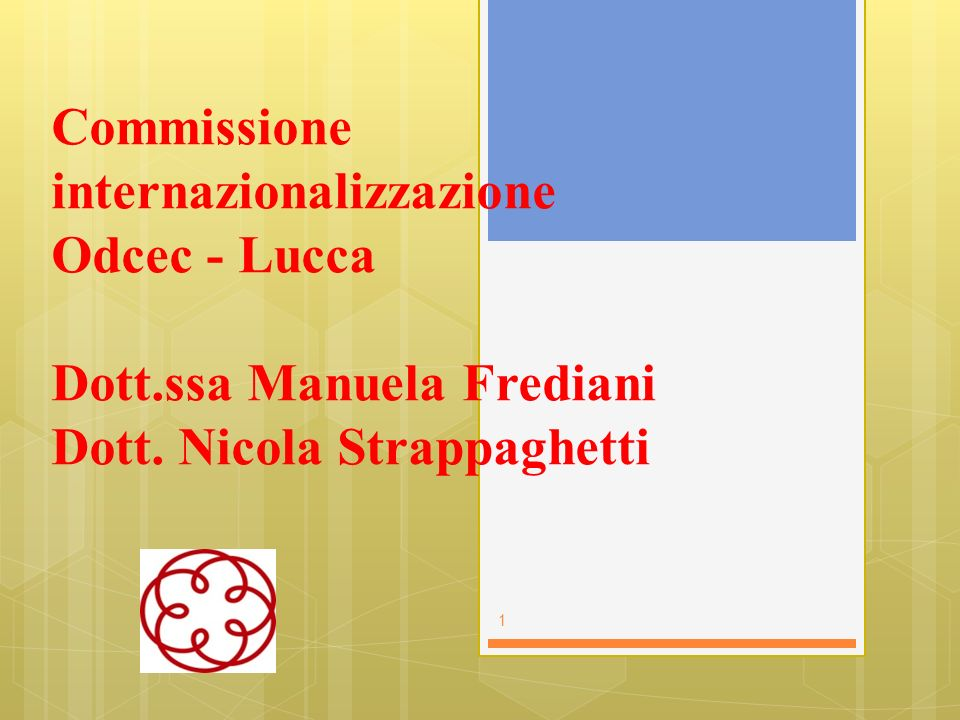 Commissione internazionalizzazione Odcec - Lucca Dott