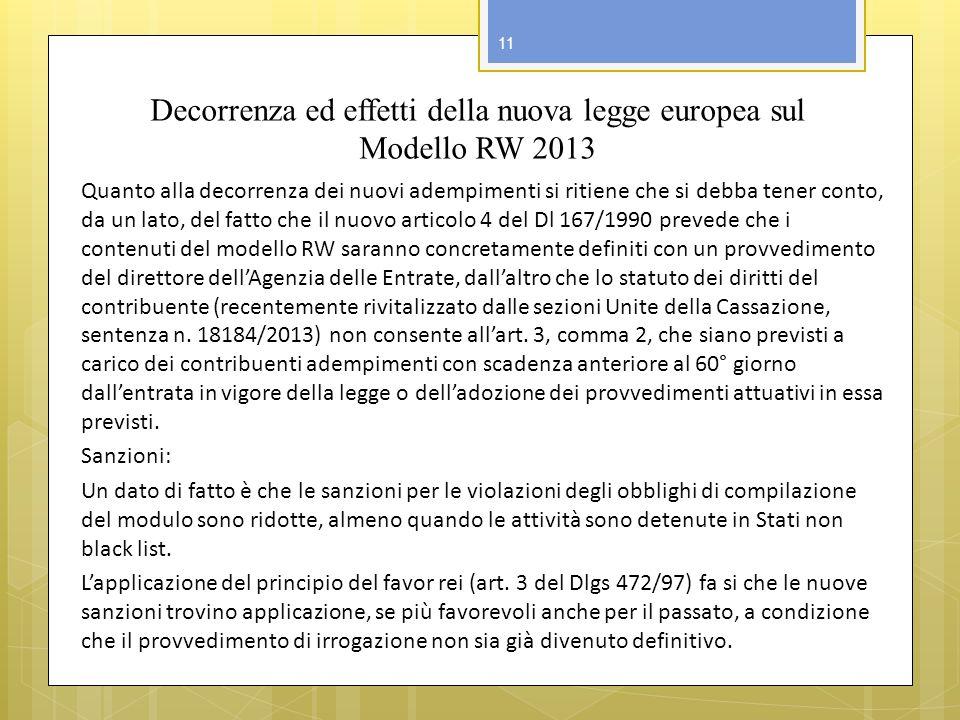 Decorrenza ed effetti della nuova legge europea sul Modello RW 2013
