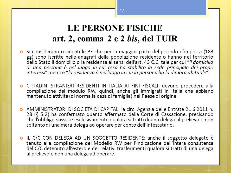 LE PERSONE FISICHE art. 2, comma 2 e 2 bis, del TUIR