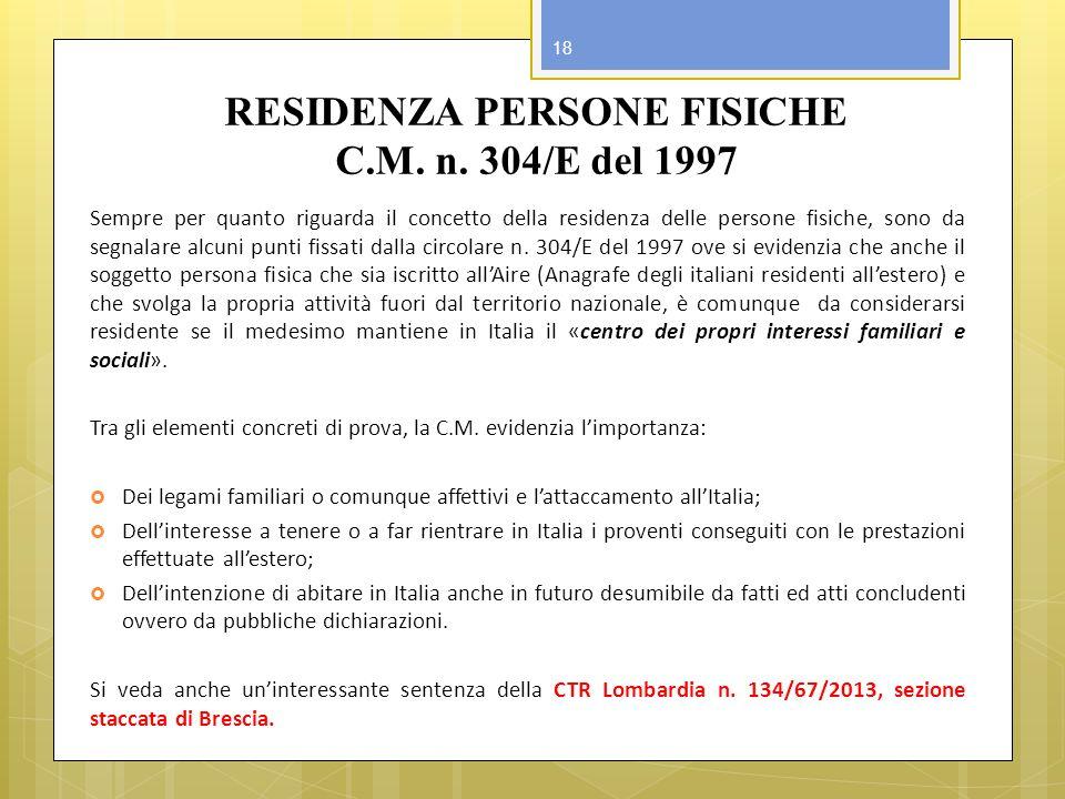 RESIDENZA PERSONE FISICHE C.M. n. 304/E del 1997