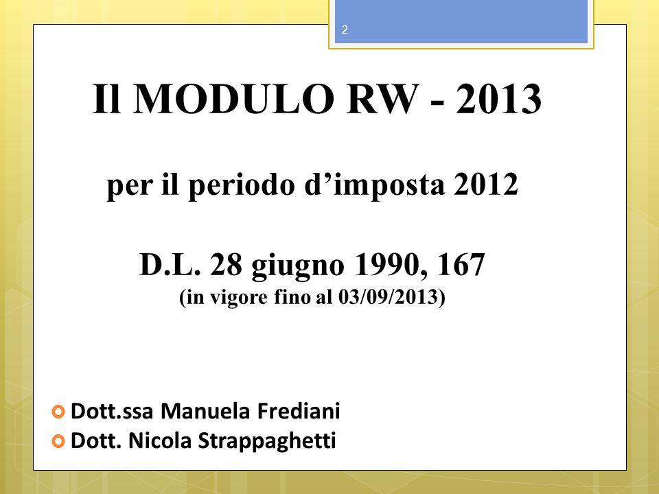 Il MODULO RW - 2013 per il periodo d'imposta 2012 D. L