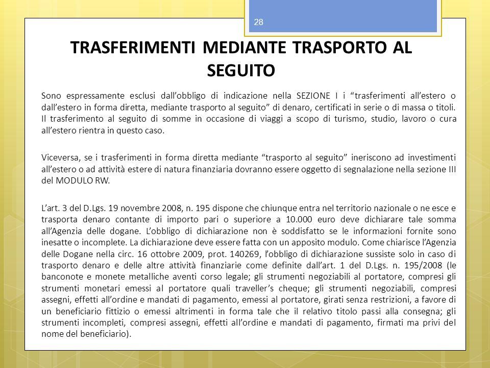 TRASFERIMENTI MEDIANTE TRASPORTO AL SEGUITO