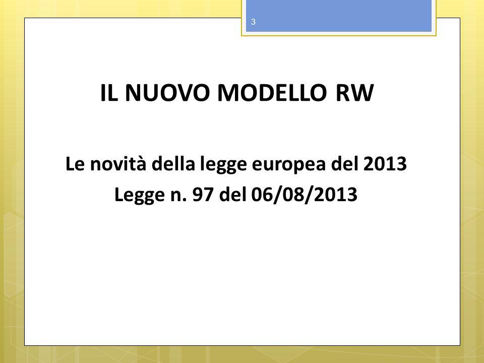 Le novità della legge europea del 2013 Legge n. 97 del 06/08/2013