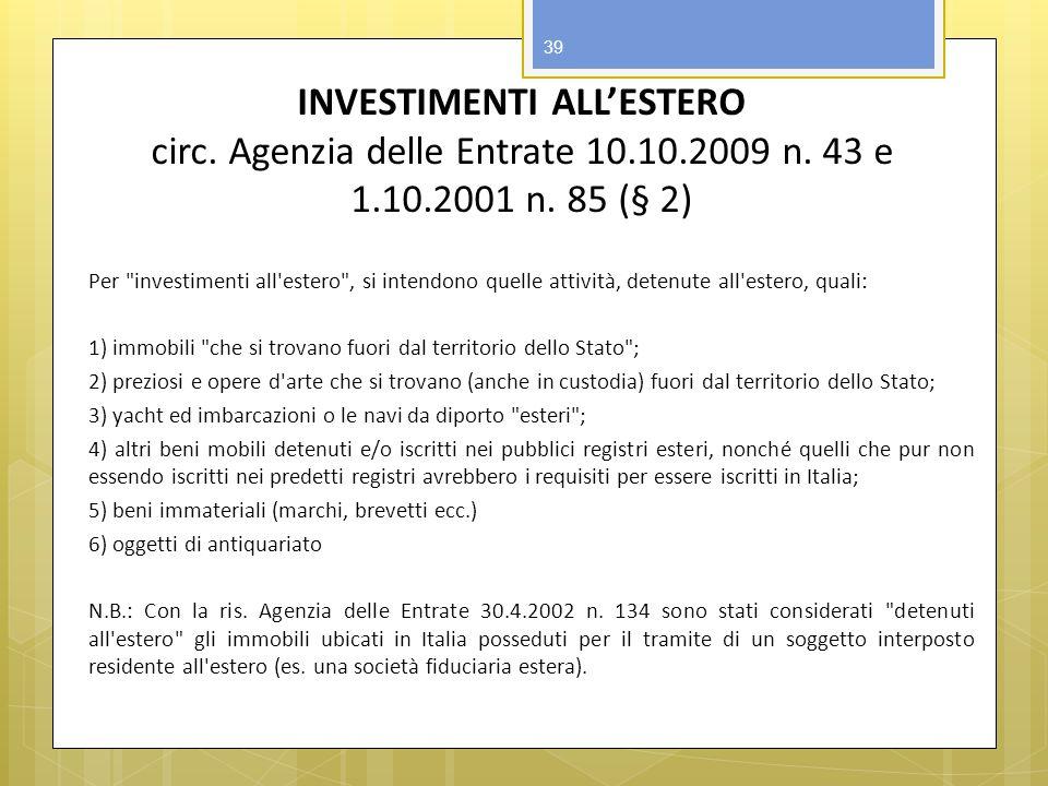 INVESTIMENTI ALL'ESTERO circ. Agenzia delle Entrate 10. 10. 2009 n