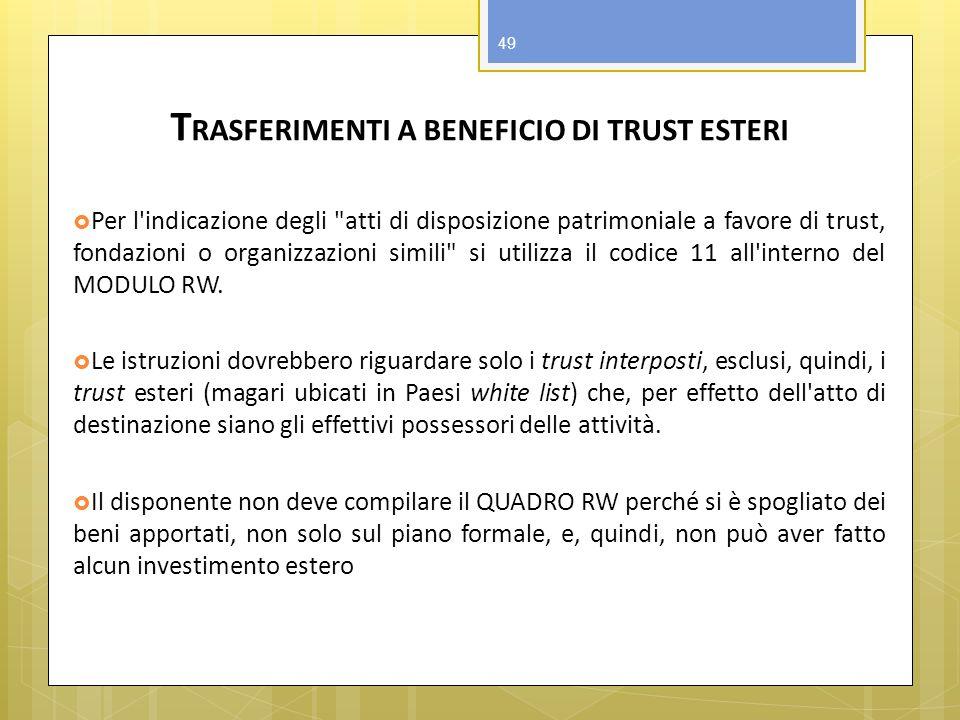 TRASFERIMENTI A BENEFICIO DI TRUST ESTERI