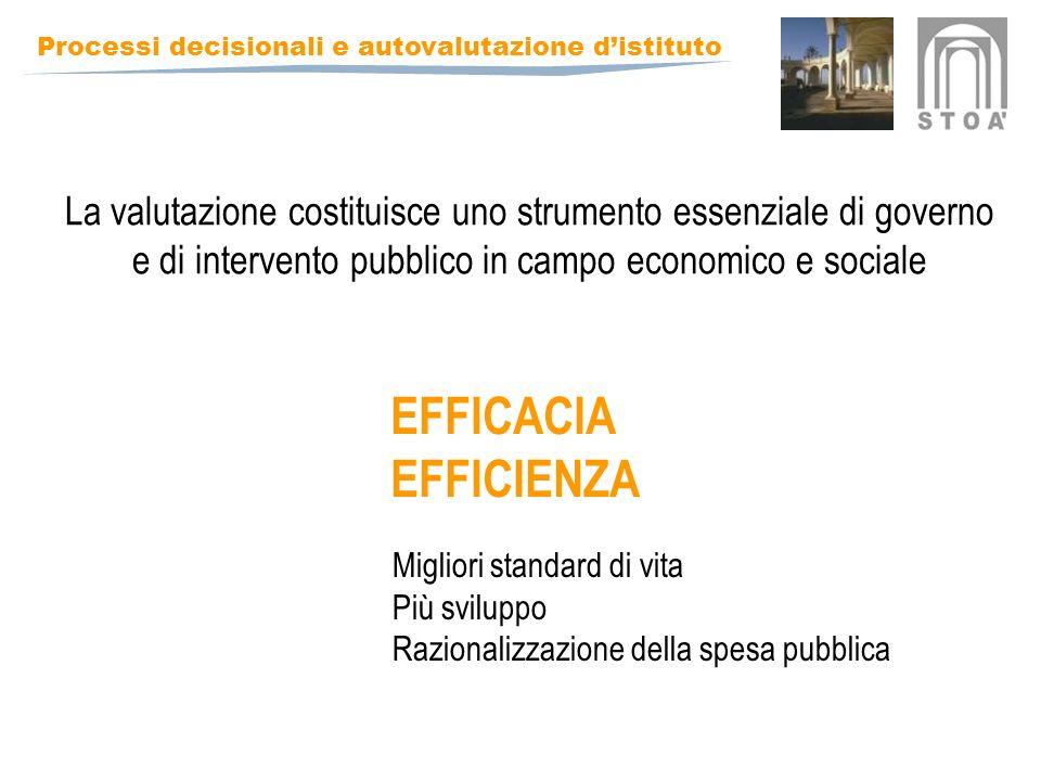 La valutazione costituisce uno strumento essenziale di governo e di intervento pubblico in campo economico e sociale