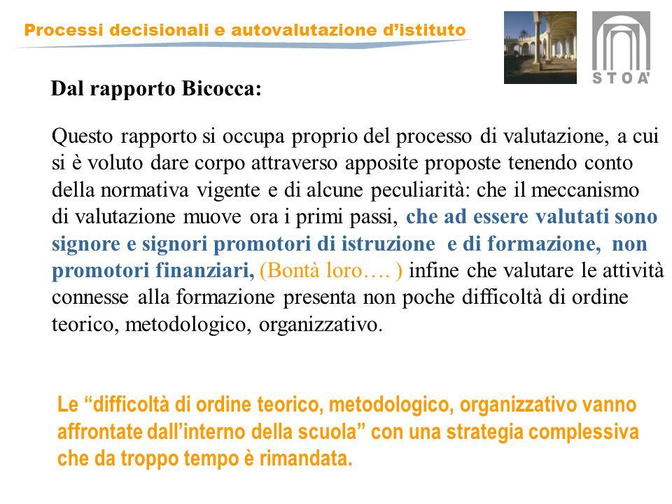 Dal rapporto Bicocca: