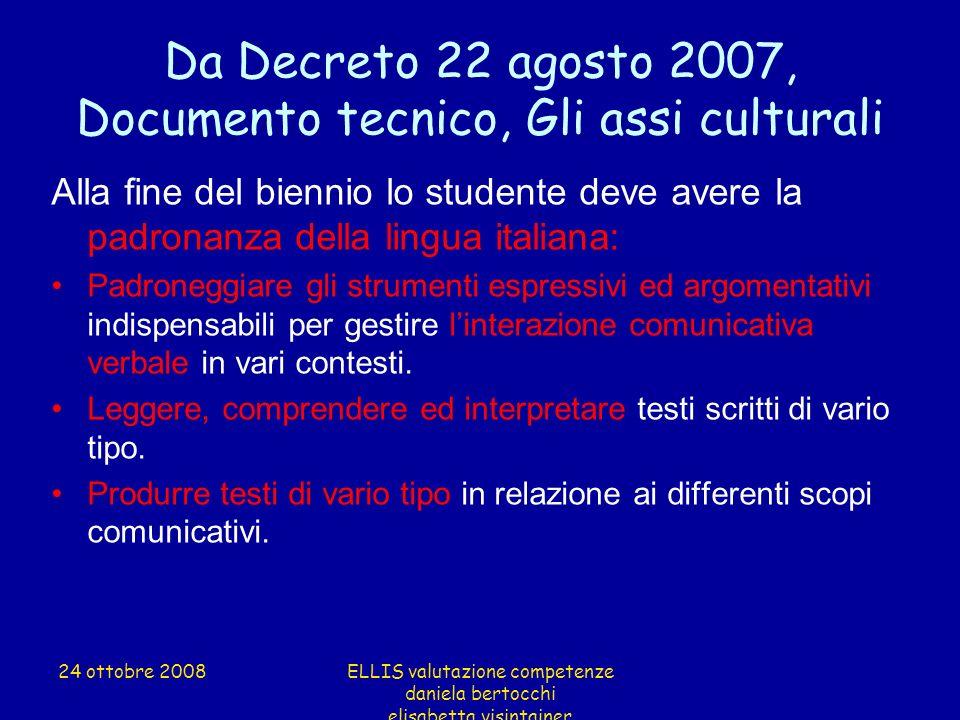 Da Decreto 22 agosto 2007, Documento tecnico, Gli assi culturali