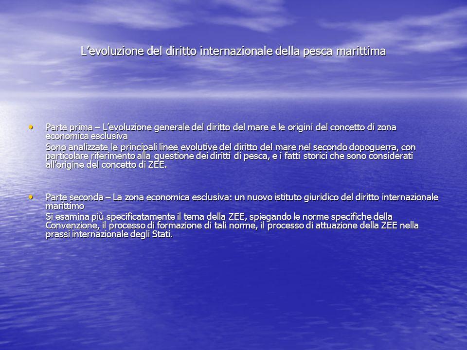 L'evoluzione del diritto internazionale della pesca marittima