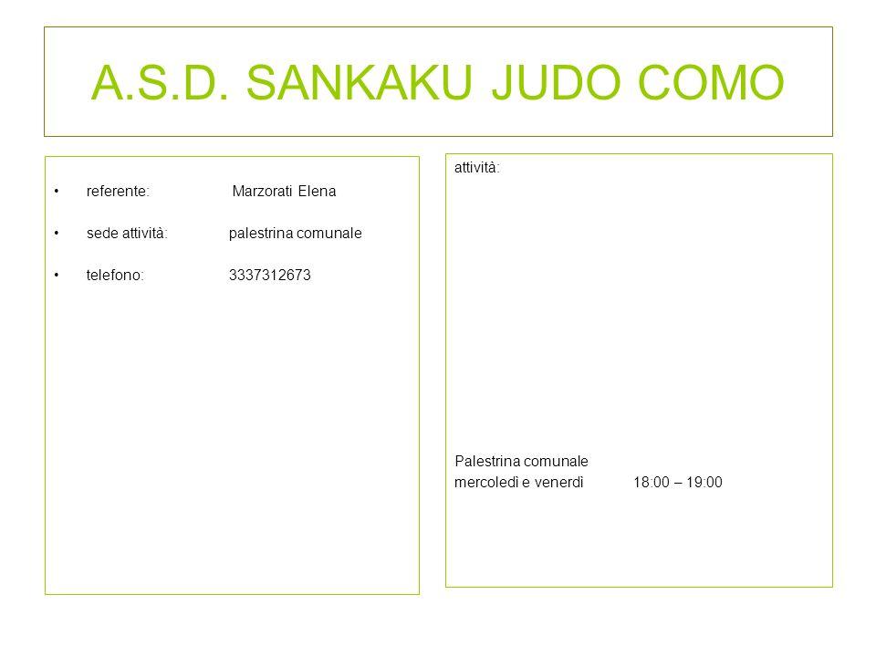 A.S.D. SANKAKU JUDO COMO attività: referente: Marzorati Elena