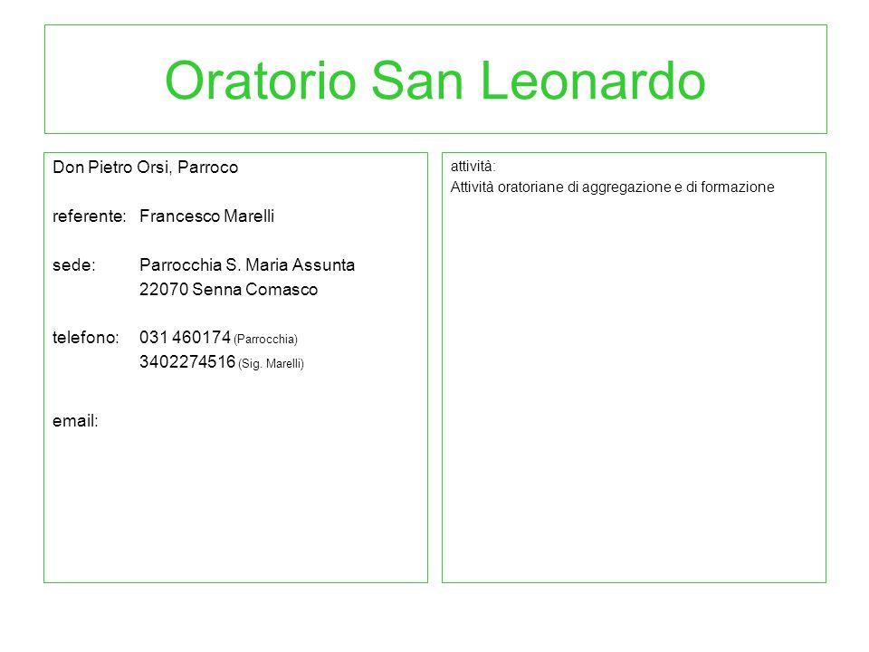 Oratorio San Leonardo Don Pietro Orsi, Parroco