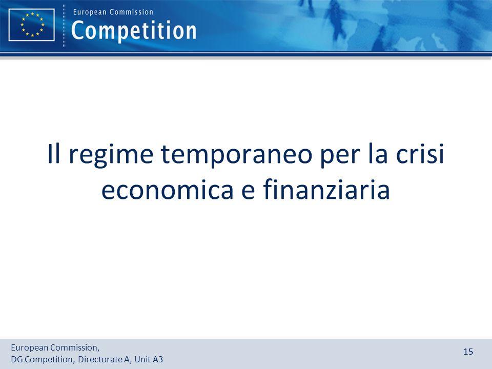 Il regime temporaneo per la crisi economica e finanziaria