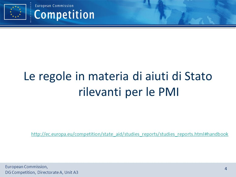 Le regole in materia di aiuti di Stato rilevanti per le PMI. http://ec