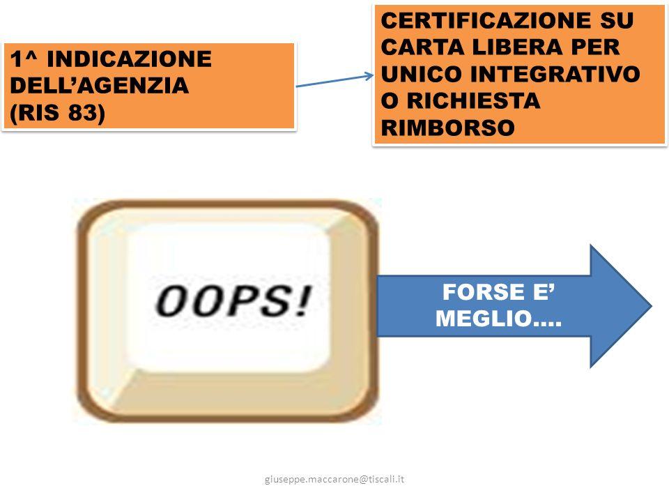 1^ INDICAZIONE DELL'AGENZIA (RIS 83)