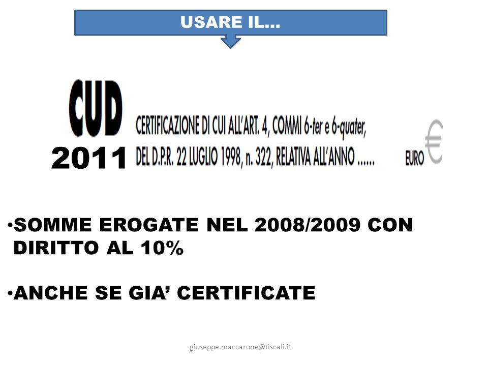 2011 SOMME EROGATE NEL 2008/2009 CON DIRITTO AL 10%