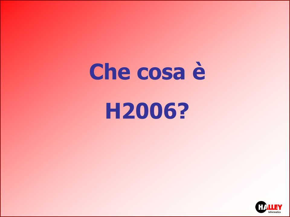 Che cosa è H2006 nota