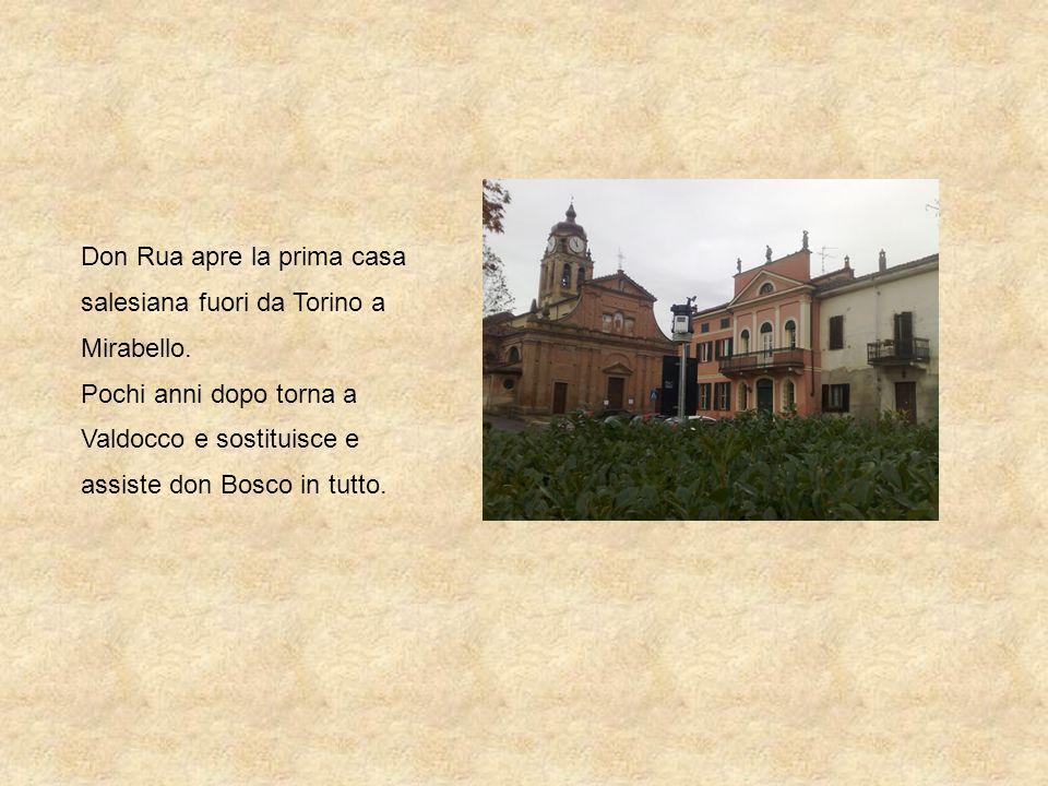 Don Rua apre la prima casa salesiana fuori da Torino a Mirabello.