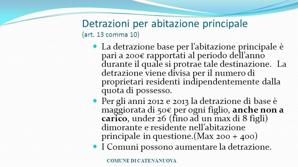 Detrazioni per abitazione principale (art. 13 comma 10)