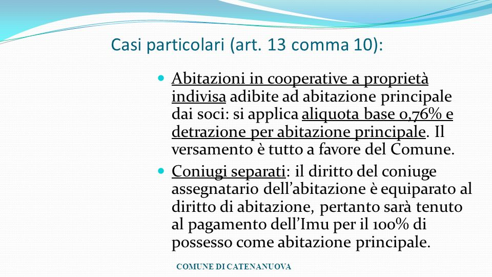 Casi particolari (art. 13 comma 10):