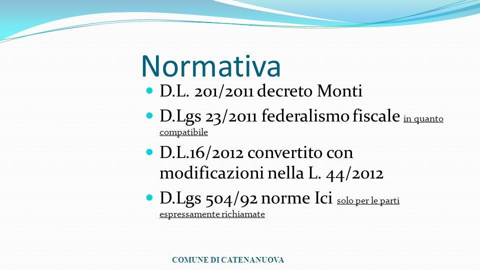 Normativa D.L. 201/2011 decreto Monti