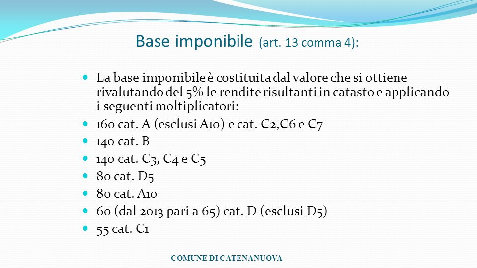 Base imponibile (art. 13 comma 4):