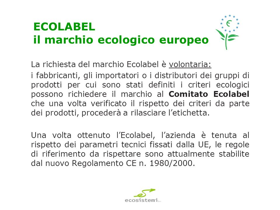 ECOLABEL il marchio ecologico europeo