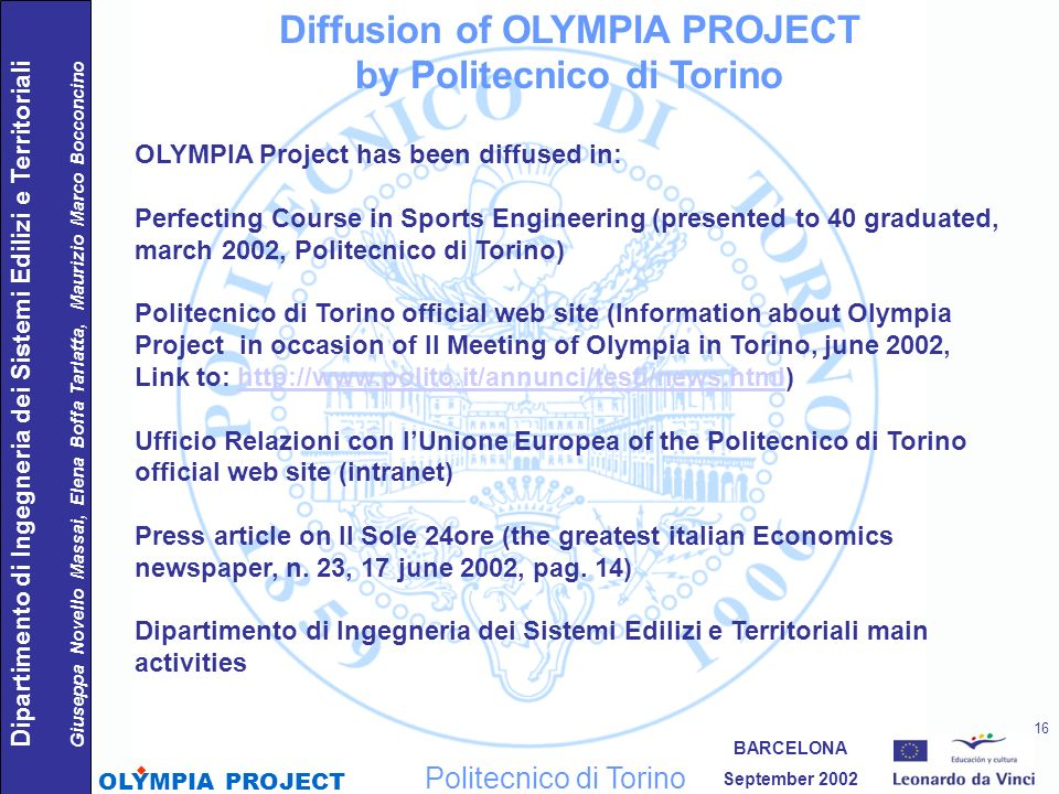 Diffusion of OLYMPIA PROJECT by Politecnico di Torino