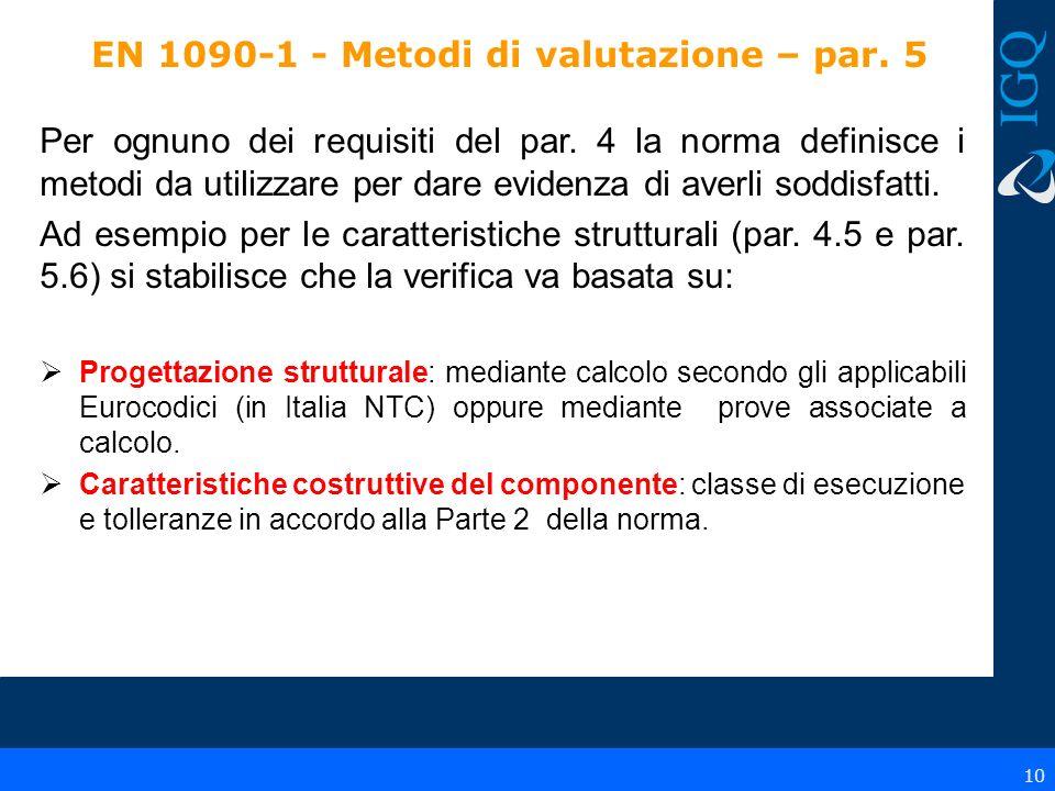 EN 1090-1 - Metodi di valutazione – par. 5