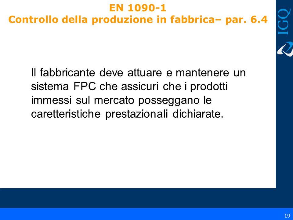 EN 1090-1 Controllo della produzione in fabbrica– par. 6.4