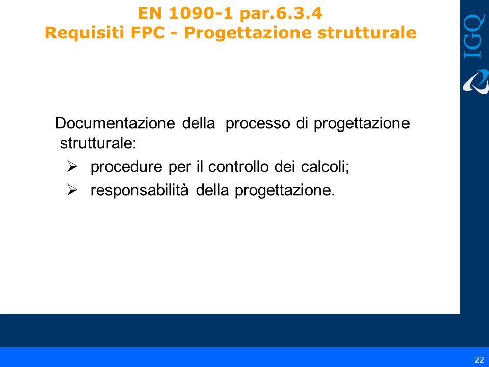 EN 1090-1 par.6.3.4 Requisiti FPC - Progettazione strutturale